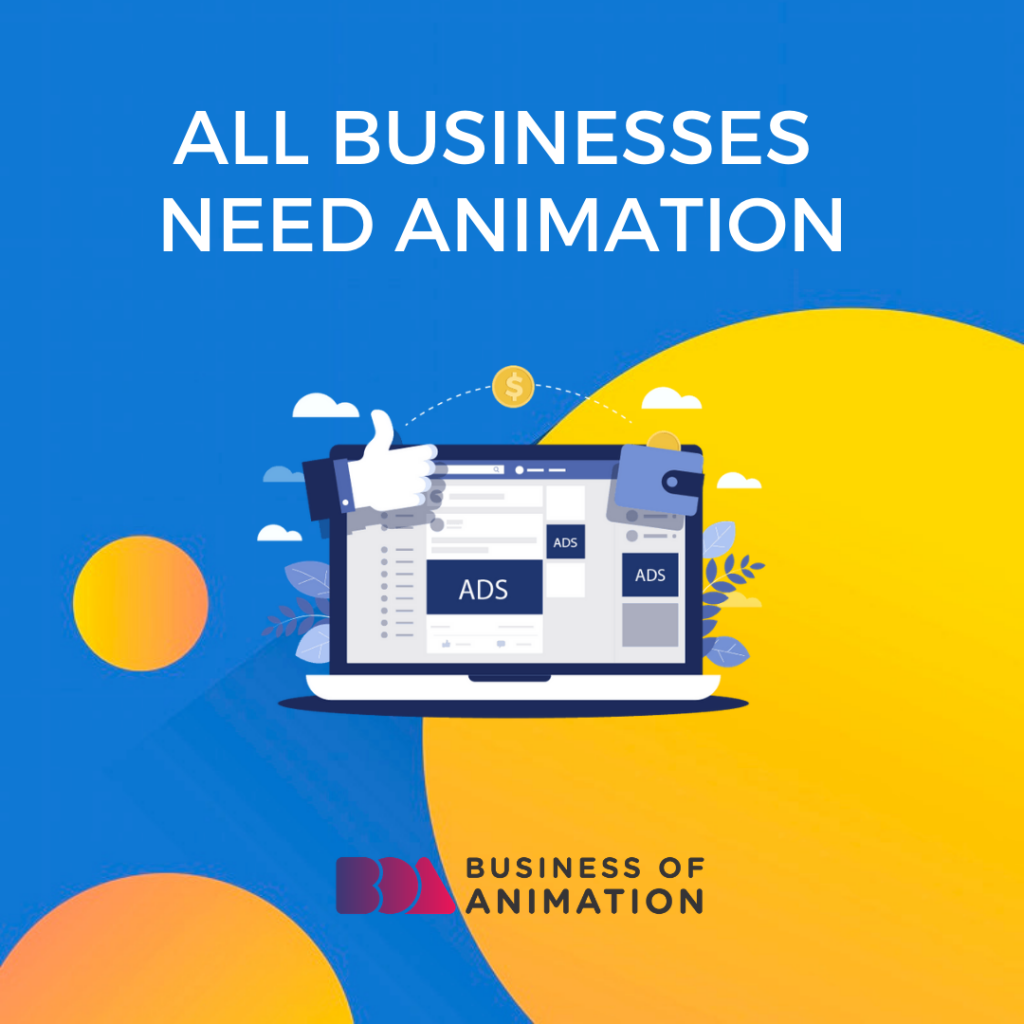 All Businesses Need Animation