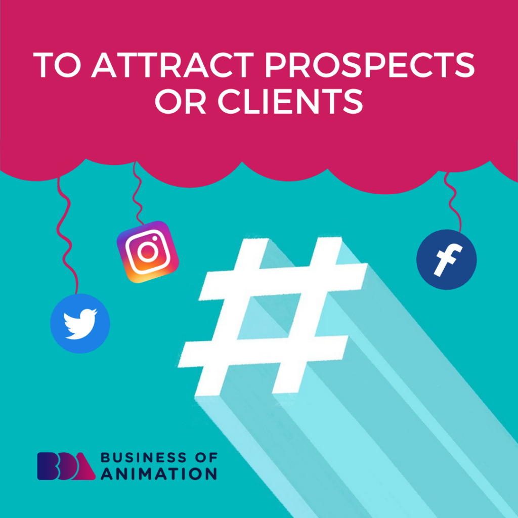 To Attract Prospects or Clients