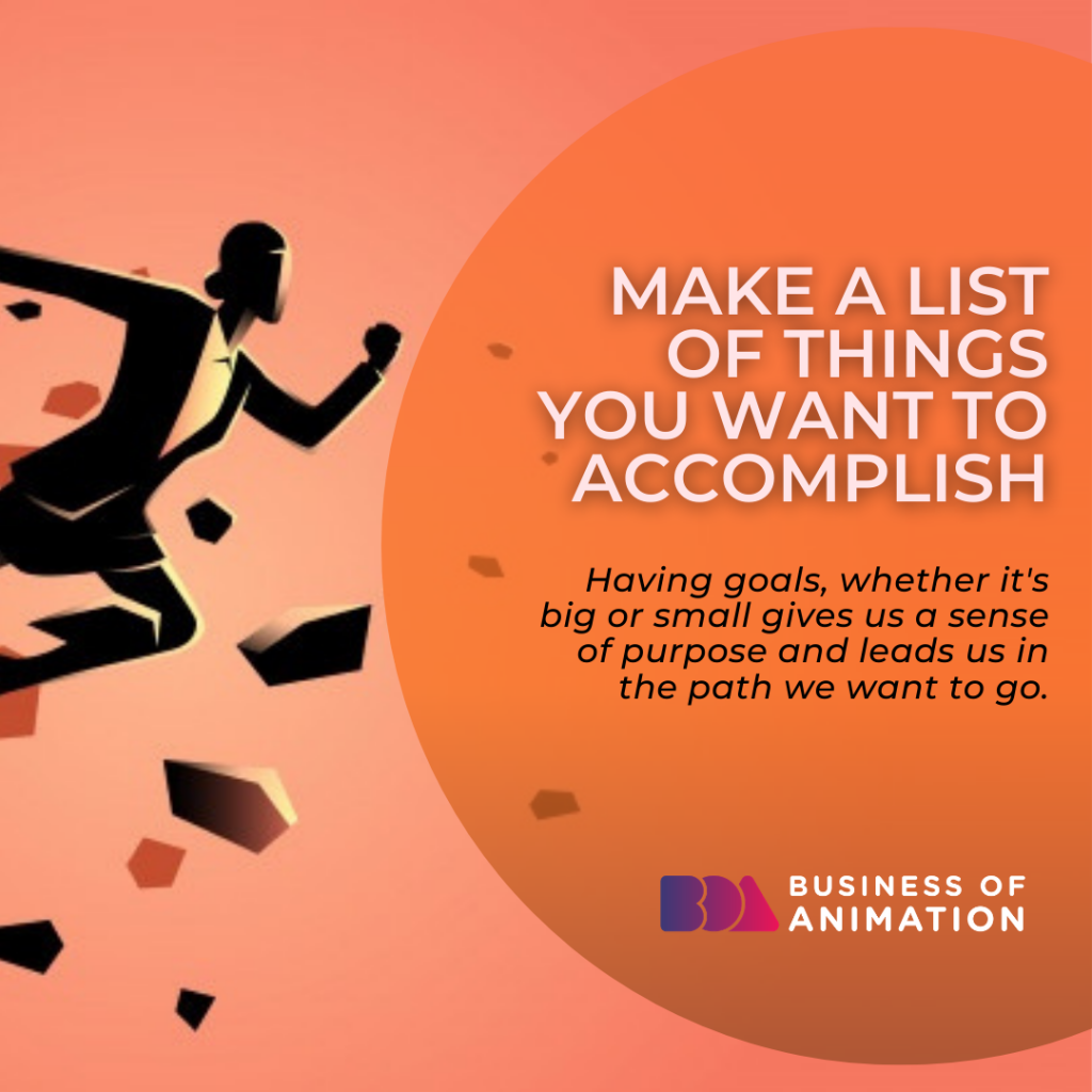 Make a List of Things You Want to Accomplish