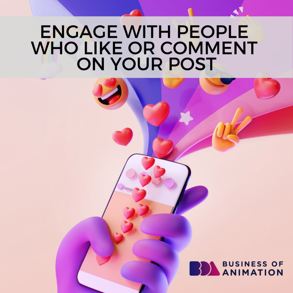 Engage With People Who Like or Comment On Your Post