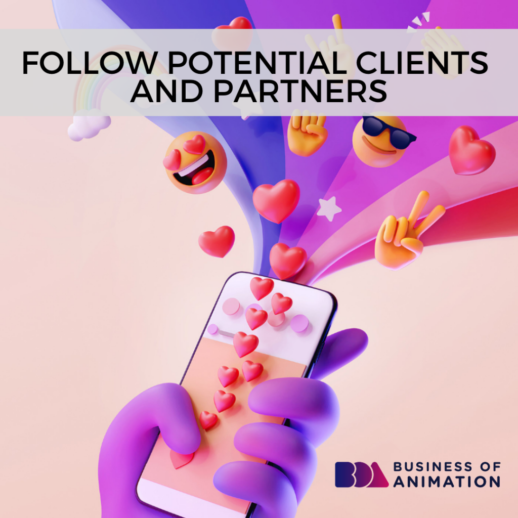 Follow Potential Clients and Partners