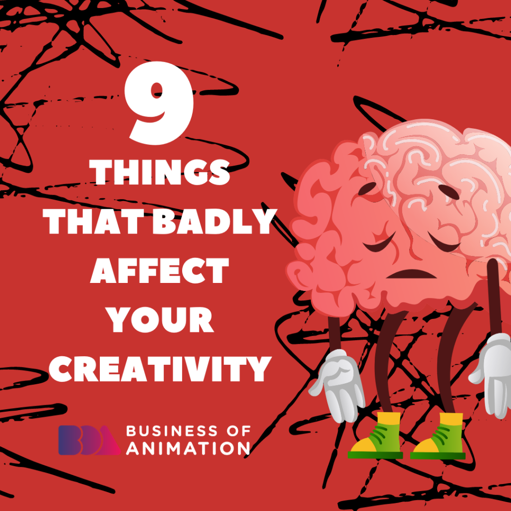 9 Things That Badly Affect Your Creativity
