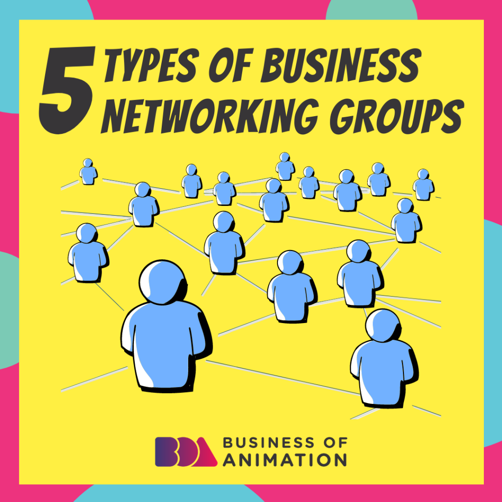5 Types Of Business Networking Groups