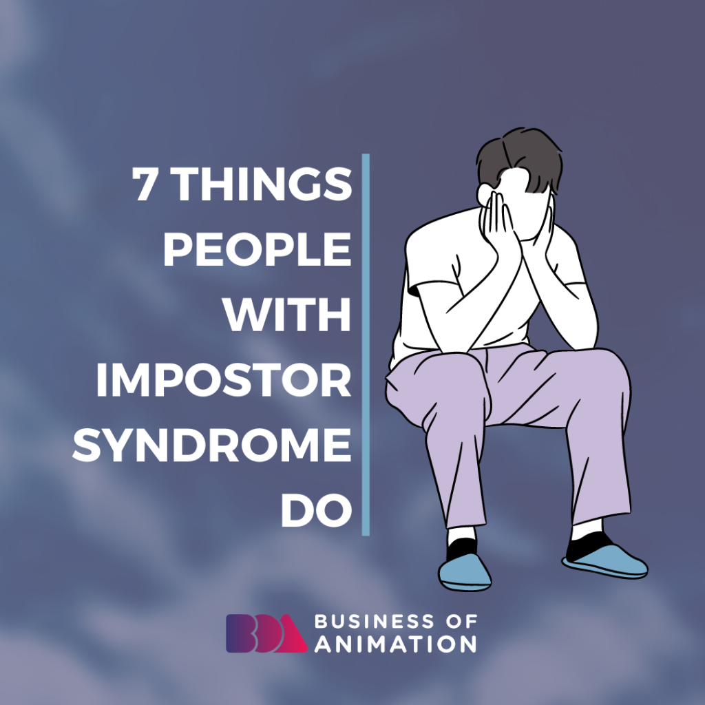 7 Things People With Impostor Syndrome Do