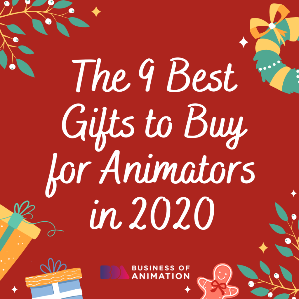 The 9 Best Gifts to Buy for Animators in 2020