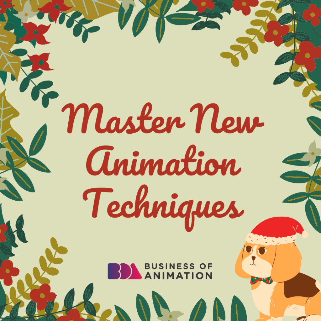Master New Animation Techniques