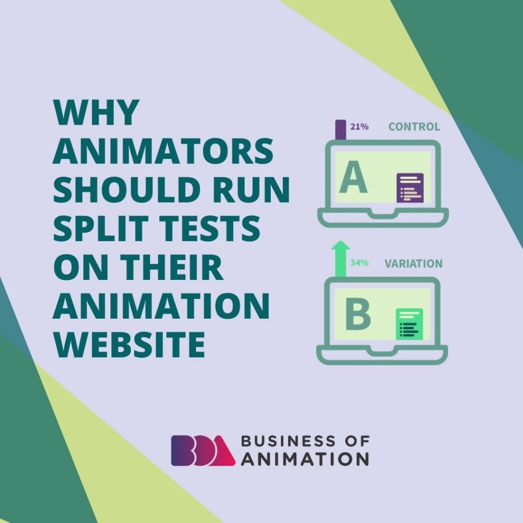 Why Animators Should Run Split Tests on Their Animation Website