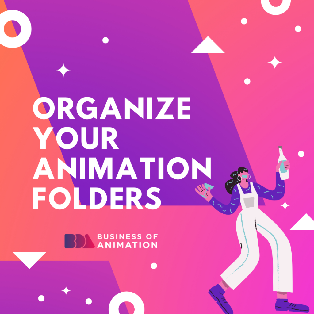 Organize Your Animation Folders