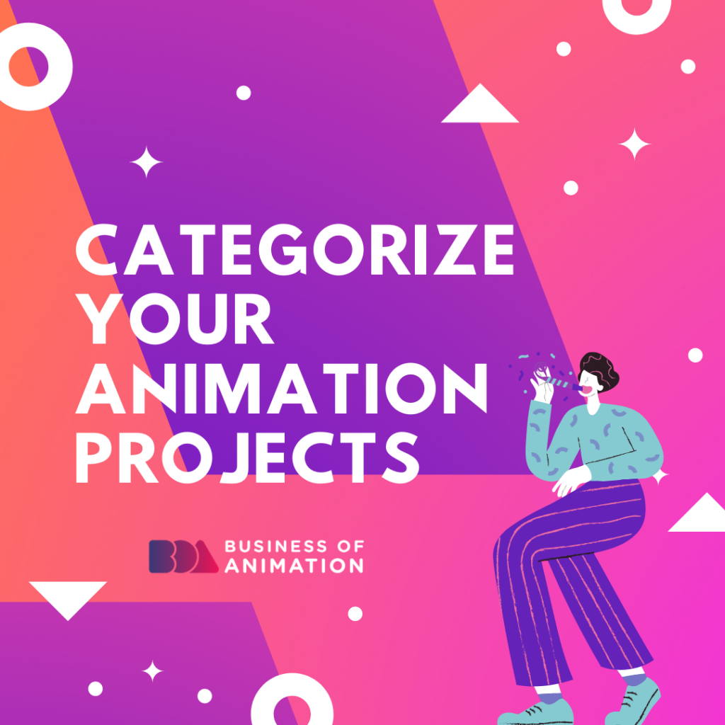 Categorize Your Animation Projects