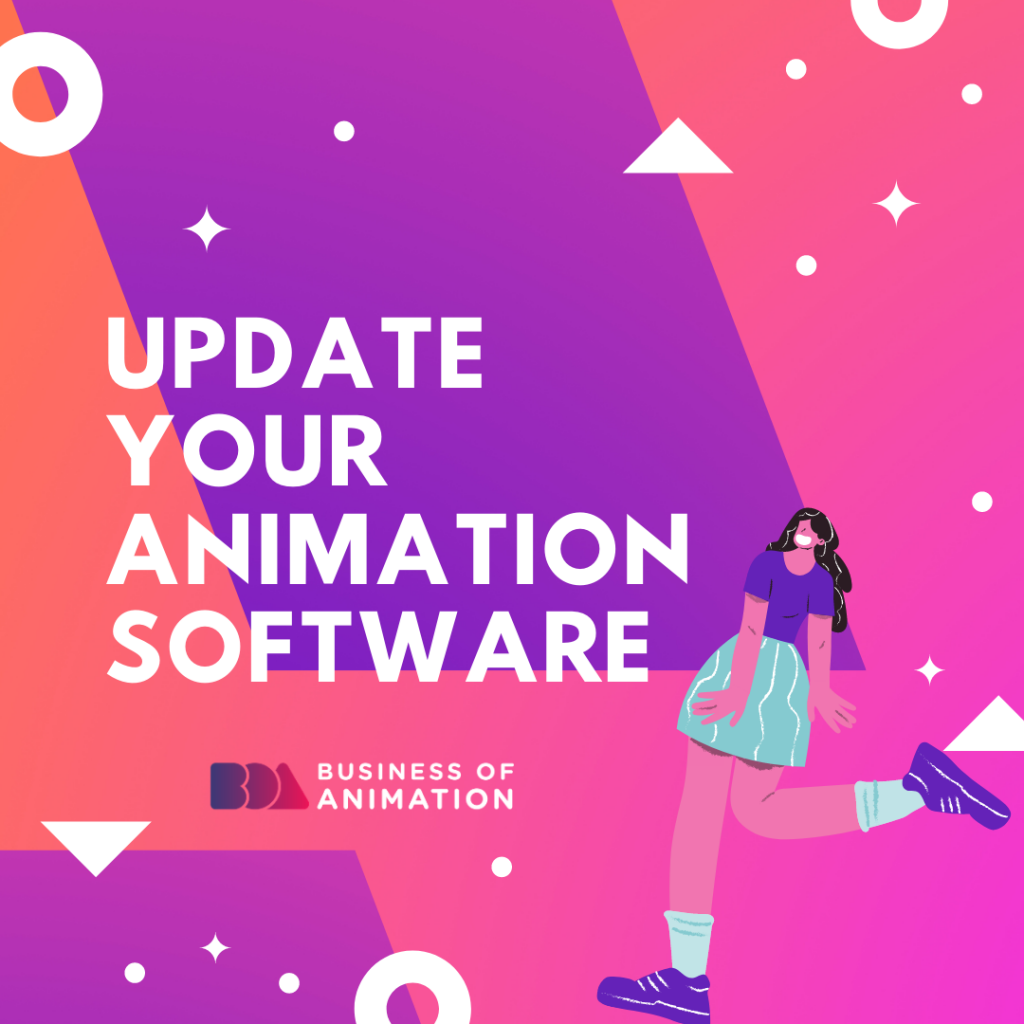 Update Your Animation Software