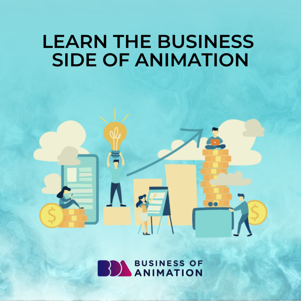 Learn the Business Side of Animation