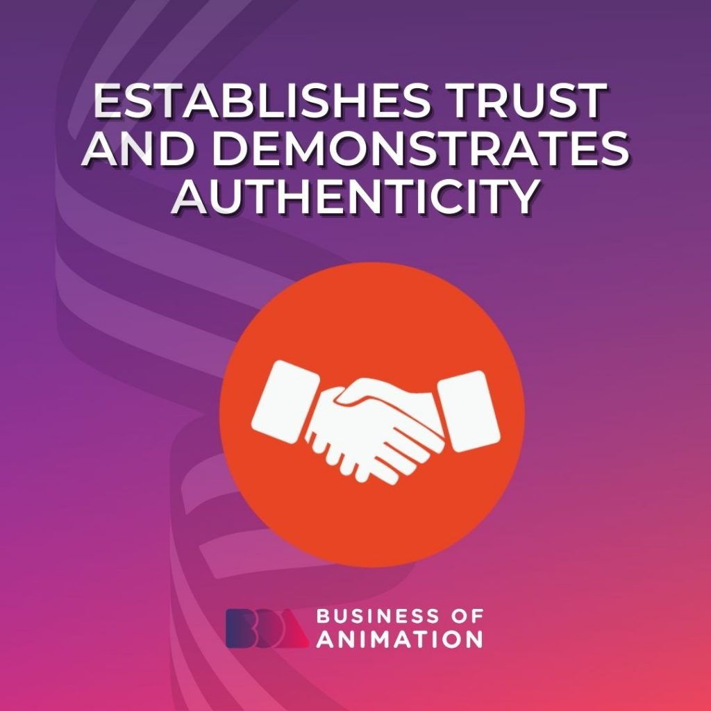 Establishes Trust and Demonstrates Authenticity