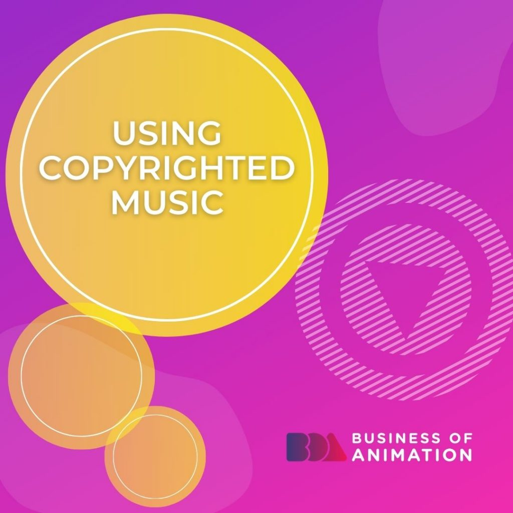 Using Copyrighted Music