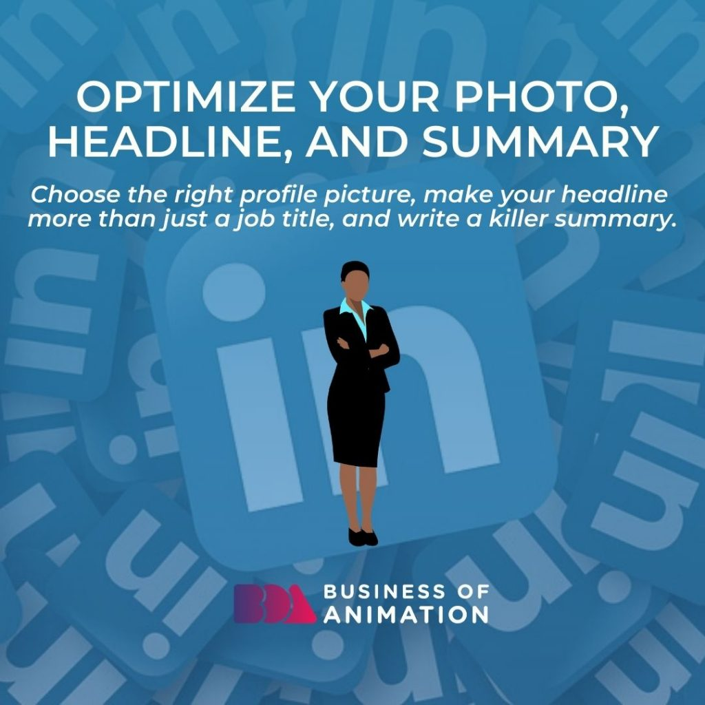 Optimize Your Photo, Headline, and Summary