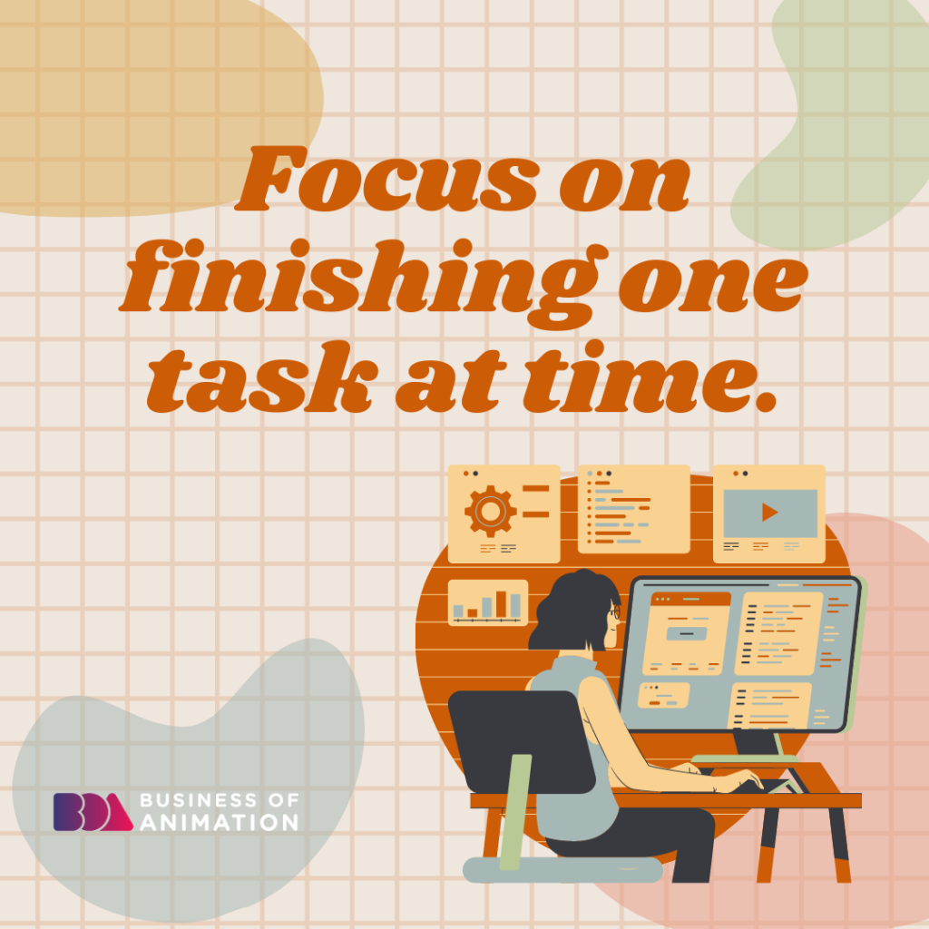 Focus On Finishing On Task At a Time