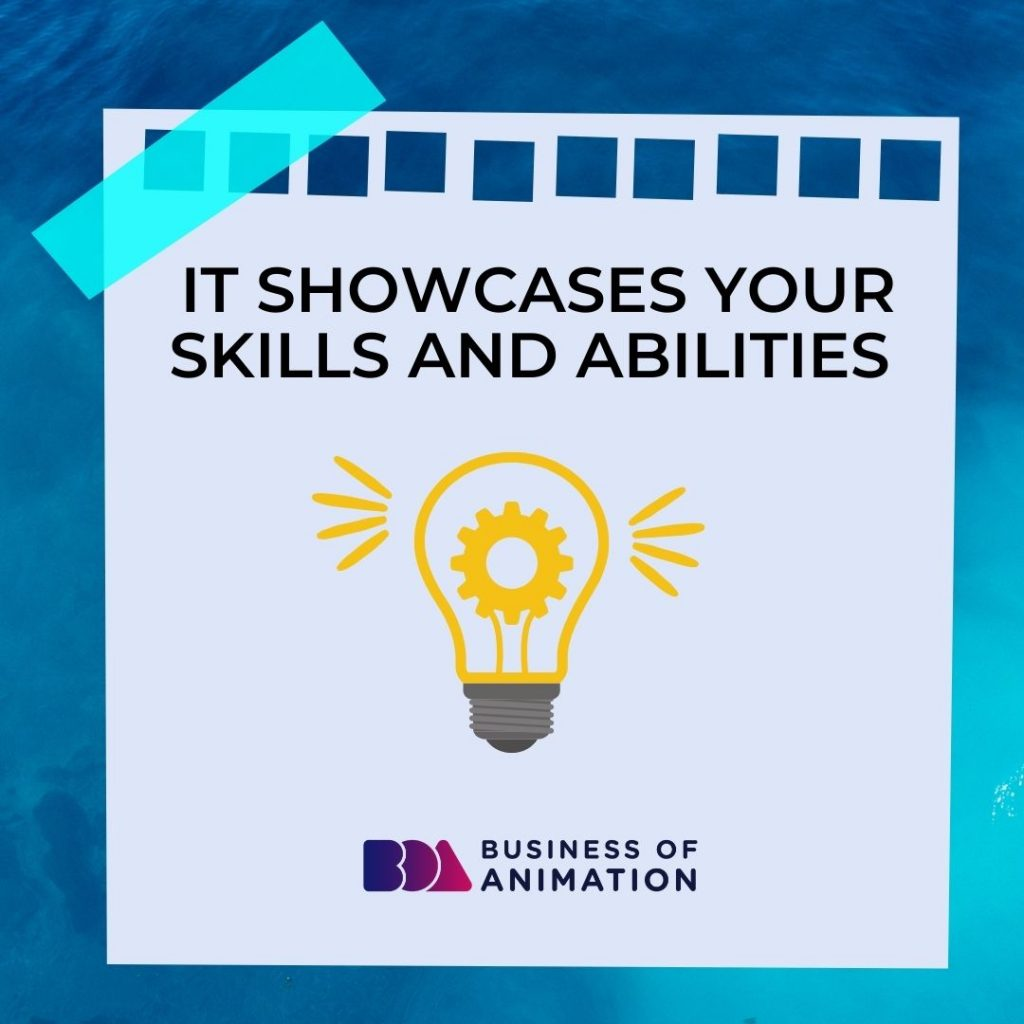 It Showcases Your Skills and Abilities