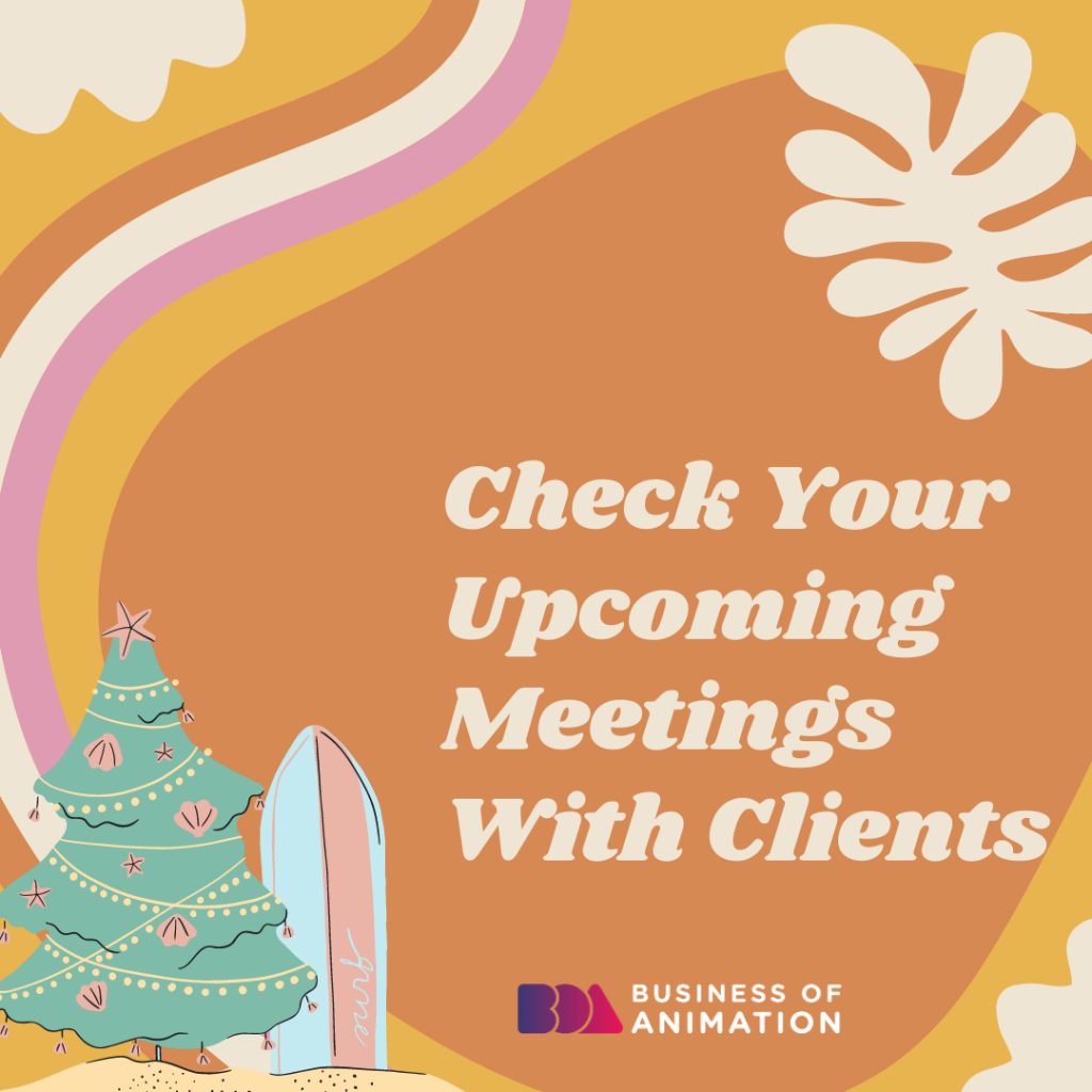 Check Your Upcoming Meetings With Clients