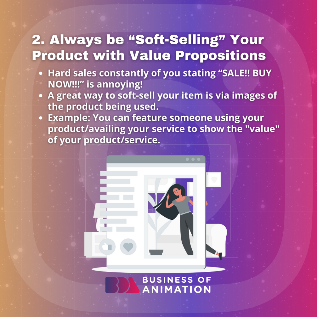 """Always Be """"Soft-Selling"""" Your Product With Value Propositions."""