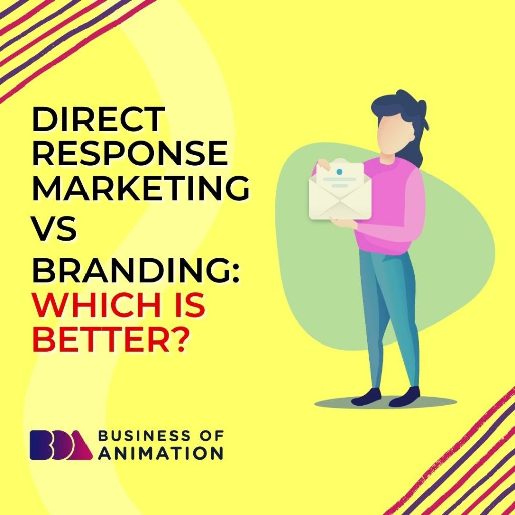 Direct Response Marketing VS Branding: Which Is Better?
