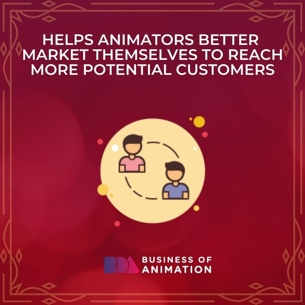 Helps Animators Better Market Themselves to Reach More Potential Customers