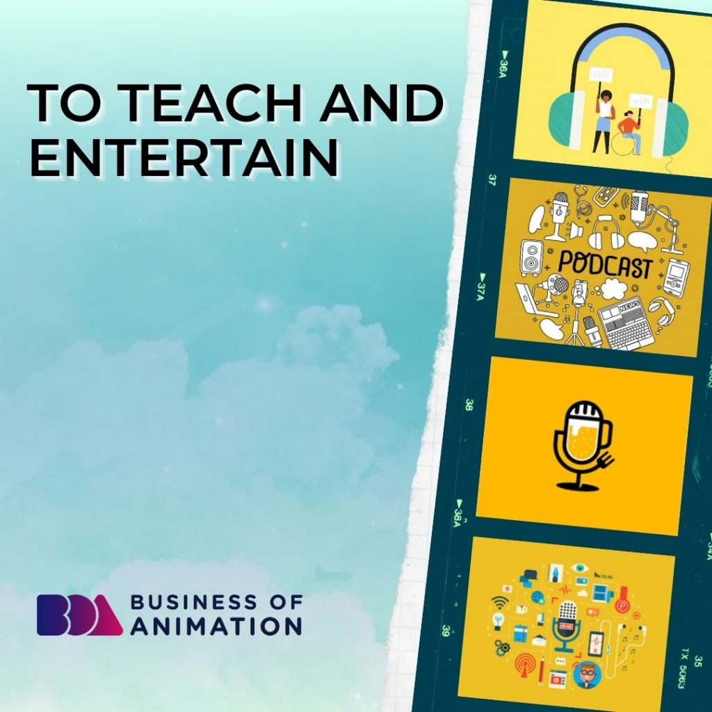 To Teach And Entertain