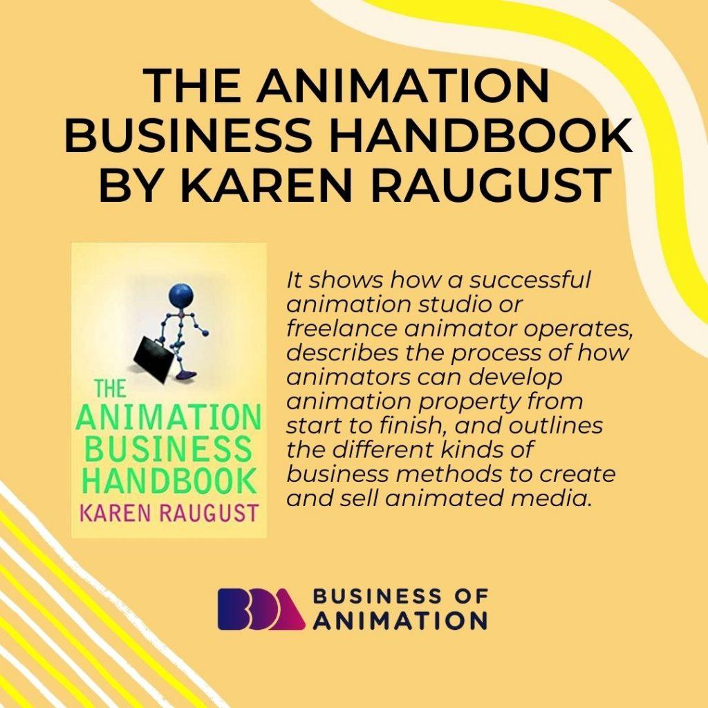 The Animation Business Handbook by Karen Raugust