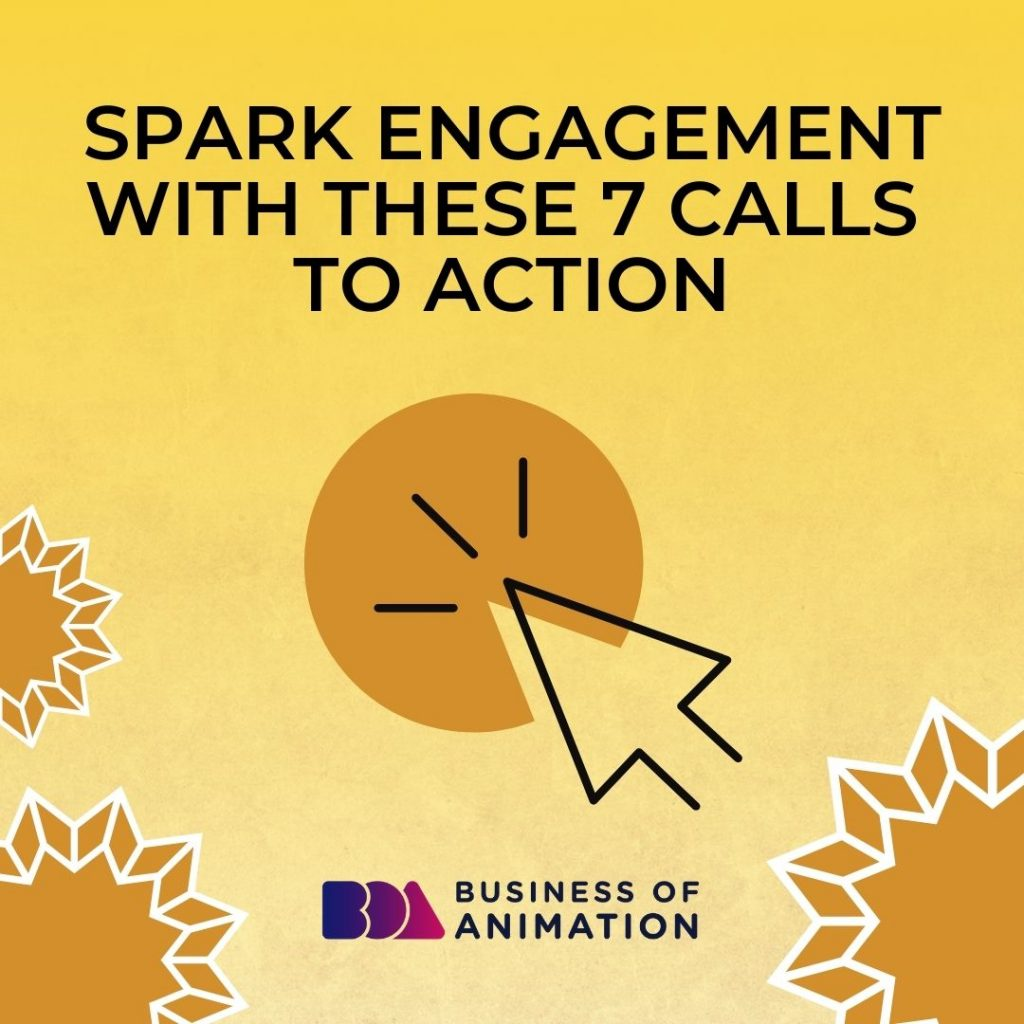 Spark Engagement With These 7 Calls to Action