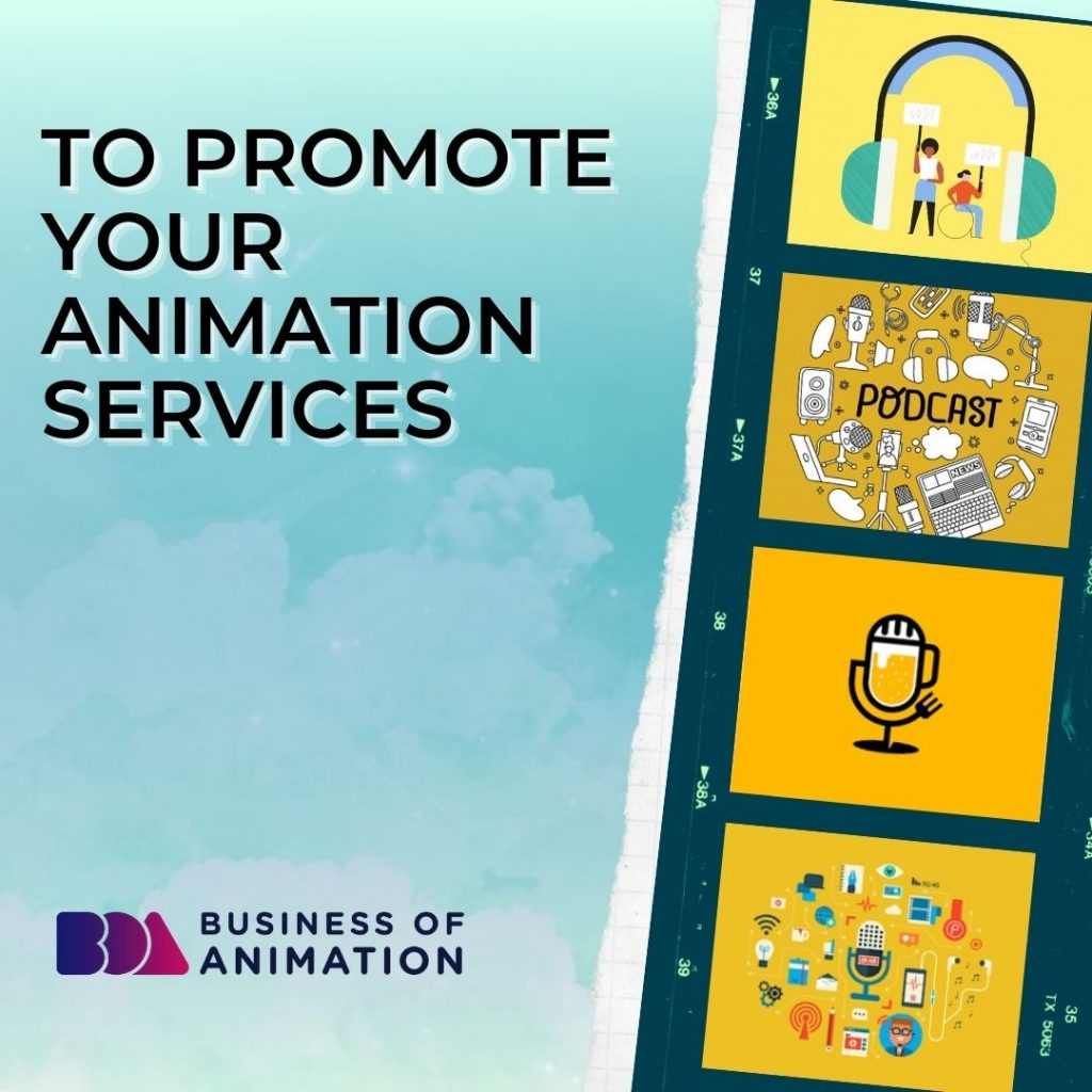 Promote Your Animation Services