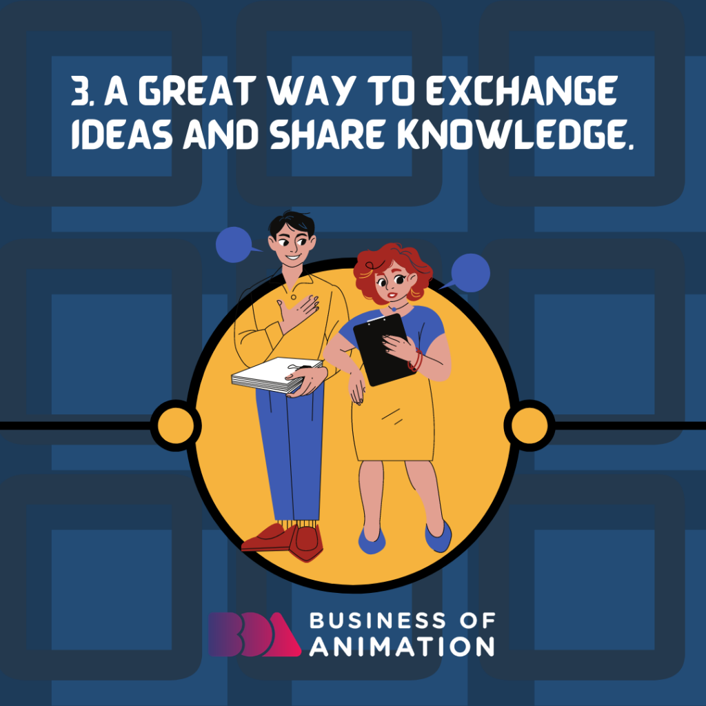 A great way to exchange ideas and share knowledge