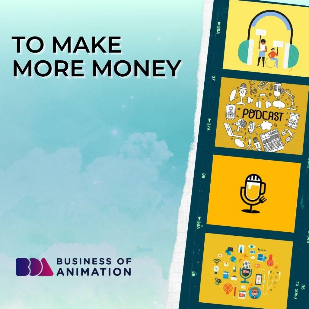 To Make More Money