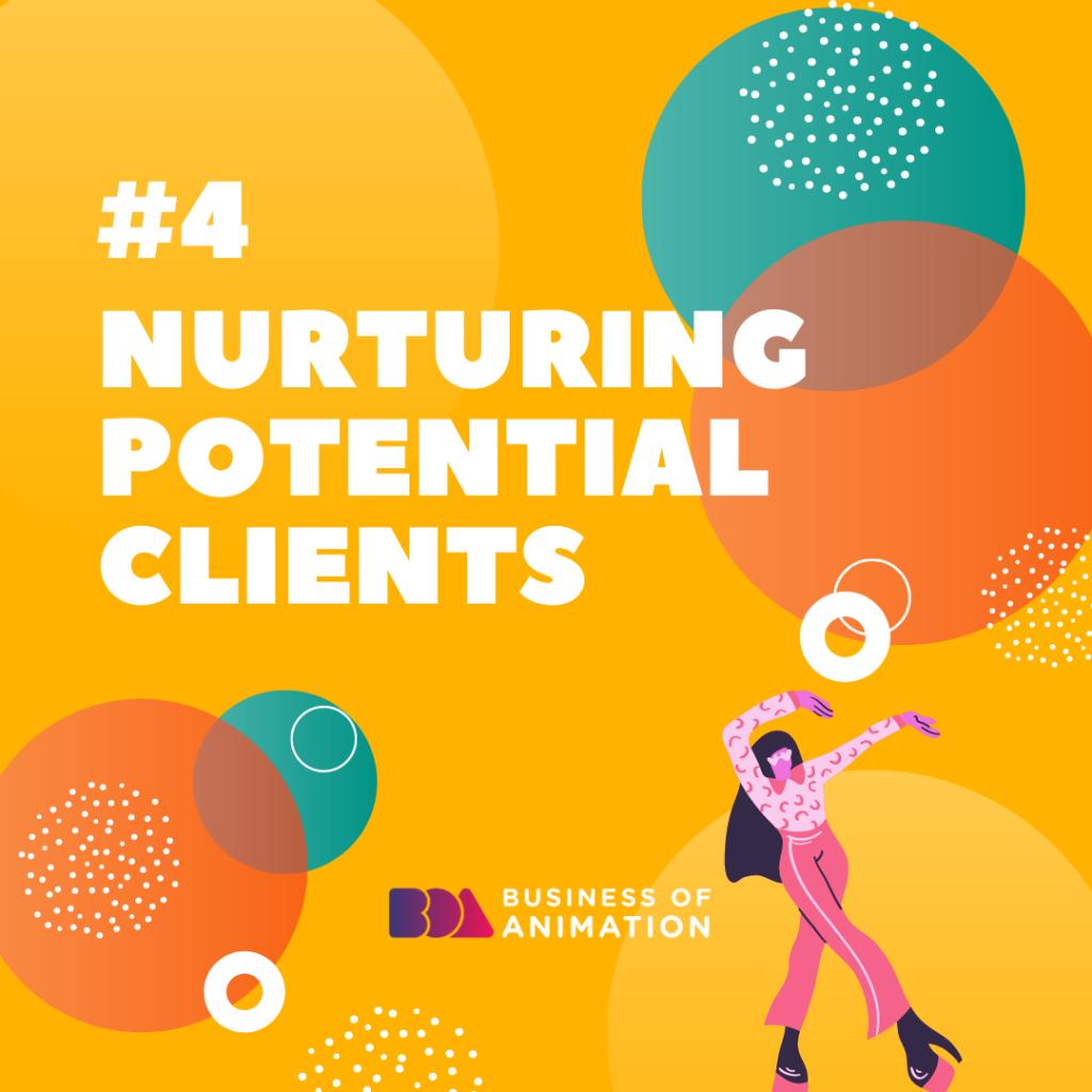 Nurturing Potential Clients