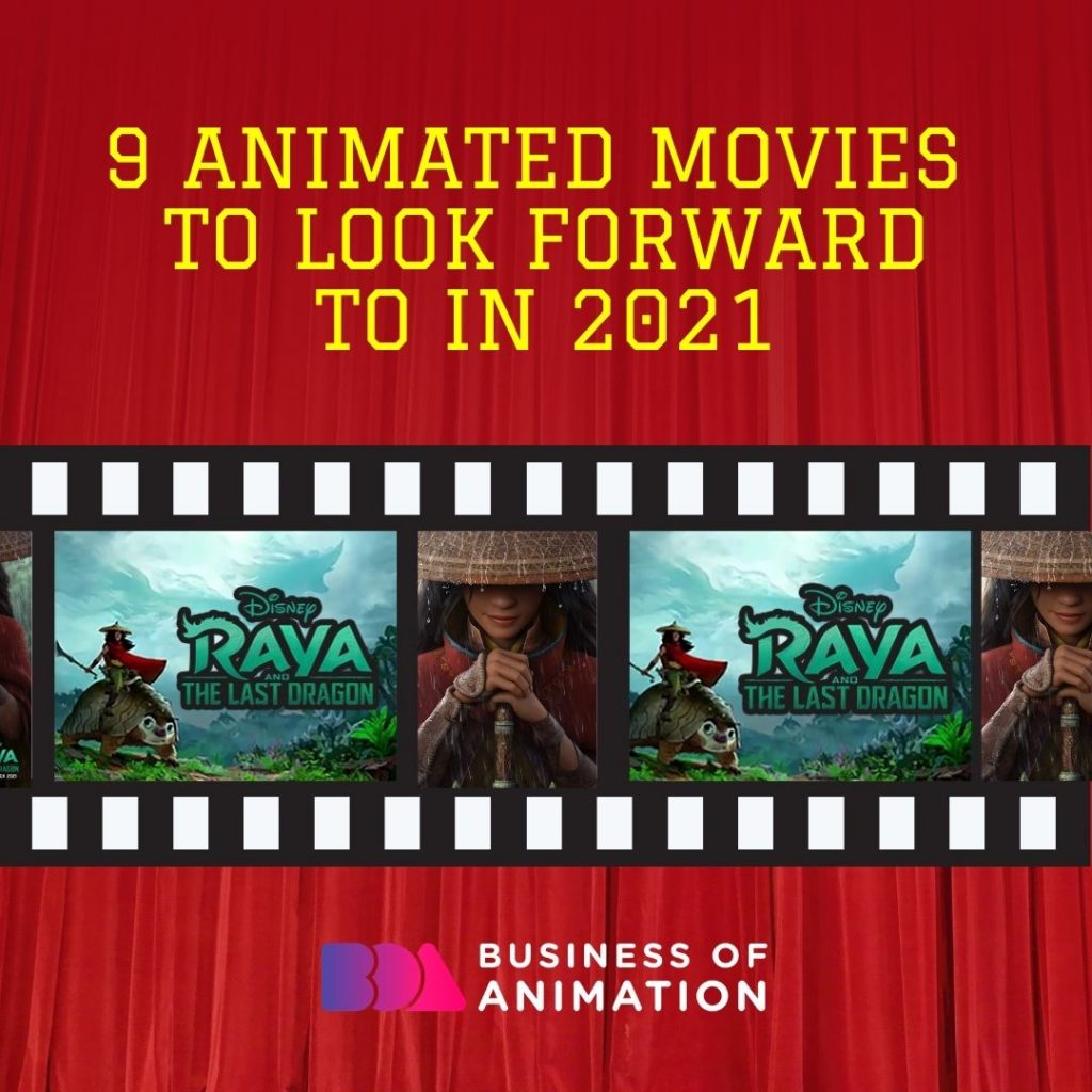 9 Animated Movies to Look Forward to In 2021