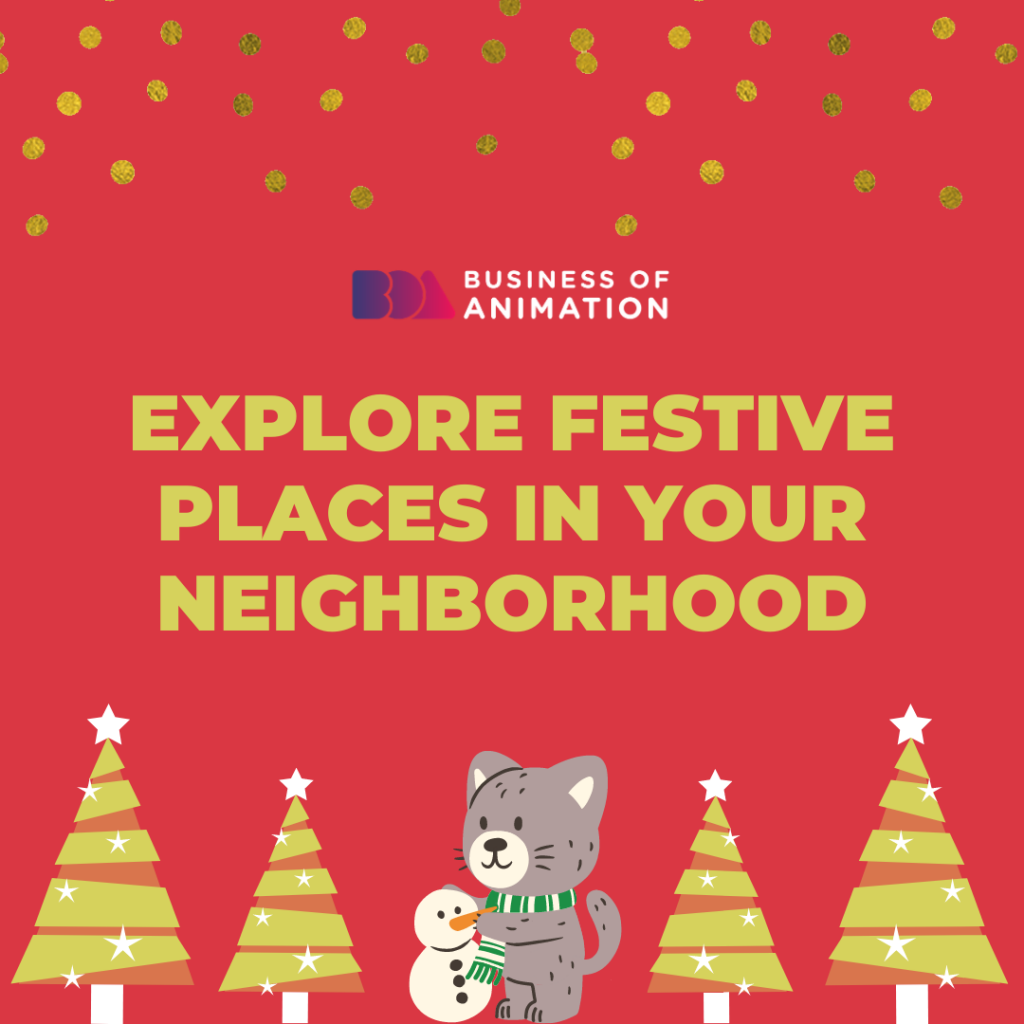 Explore Festive Places In Your Neighborhood