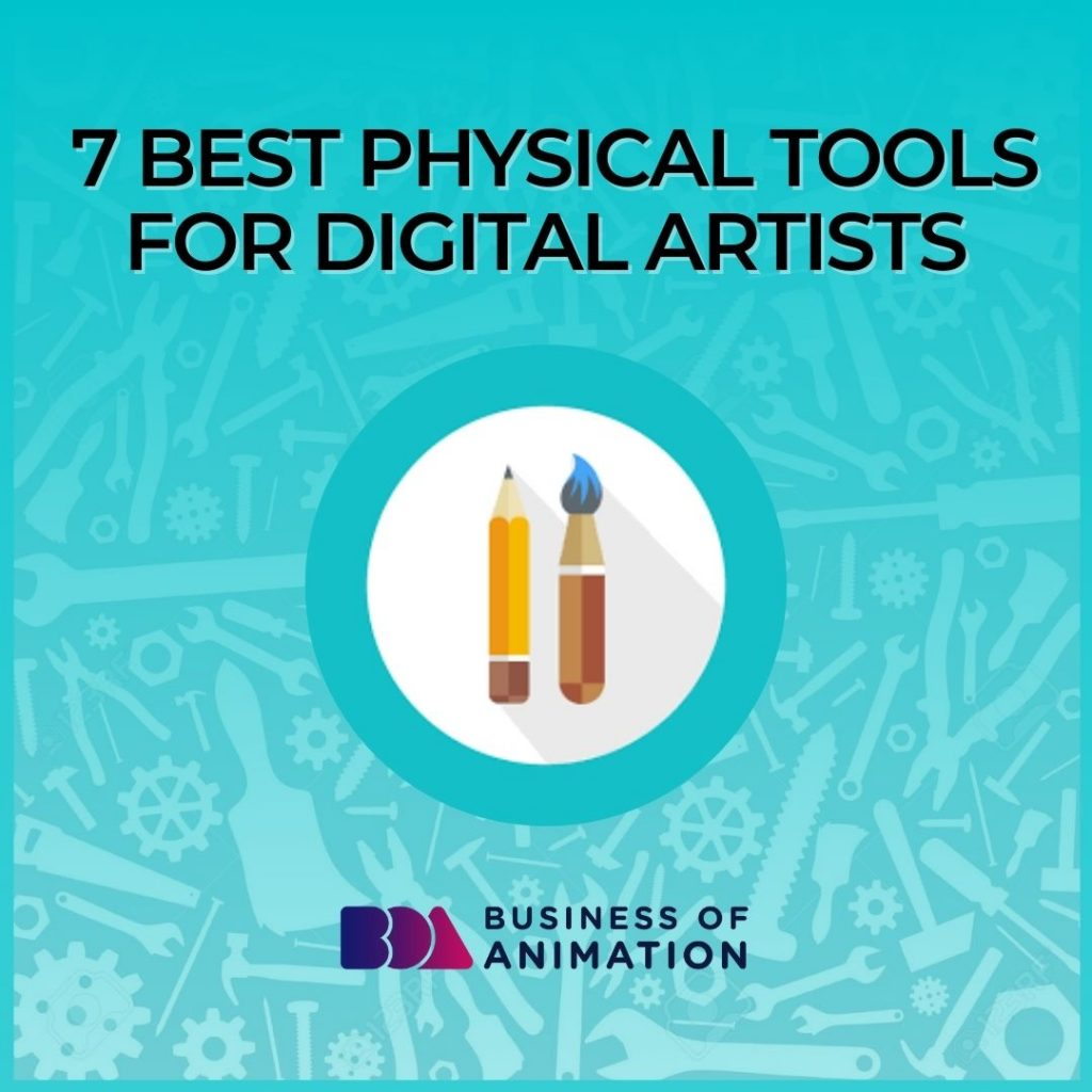 7 Best Physical Tools for Digital Artists