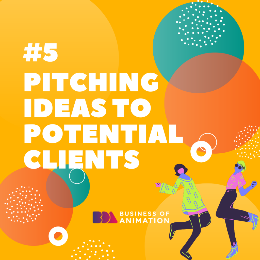Pitching Ideas to Potential Clients