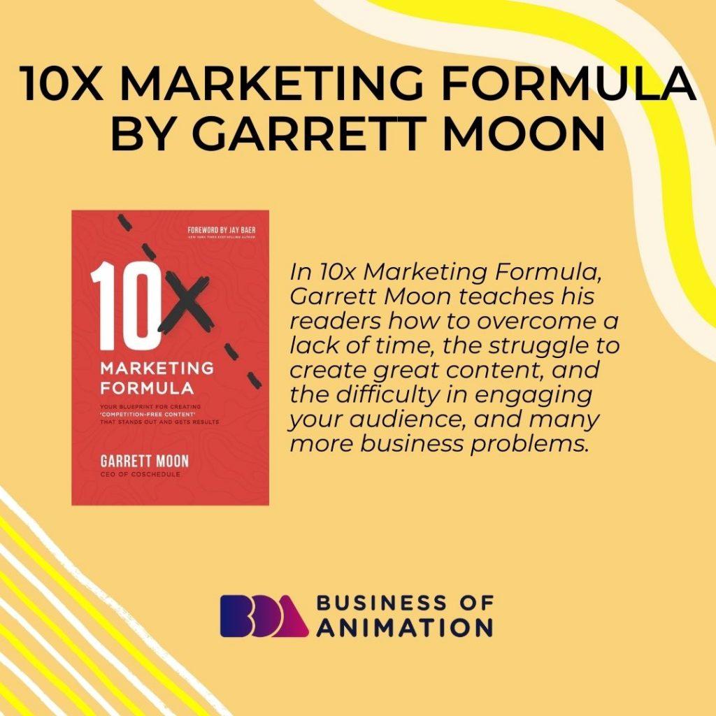 10x Marketing Formula by Garrett Moon