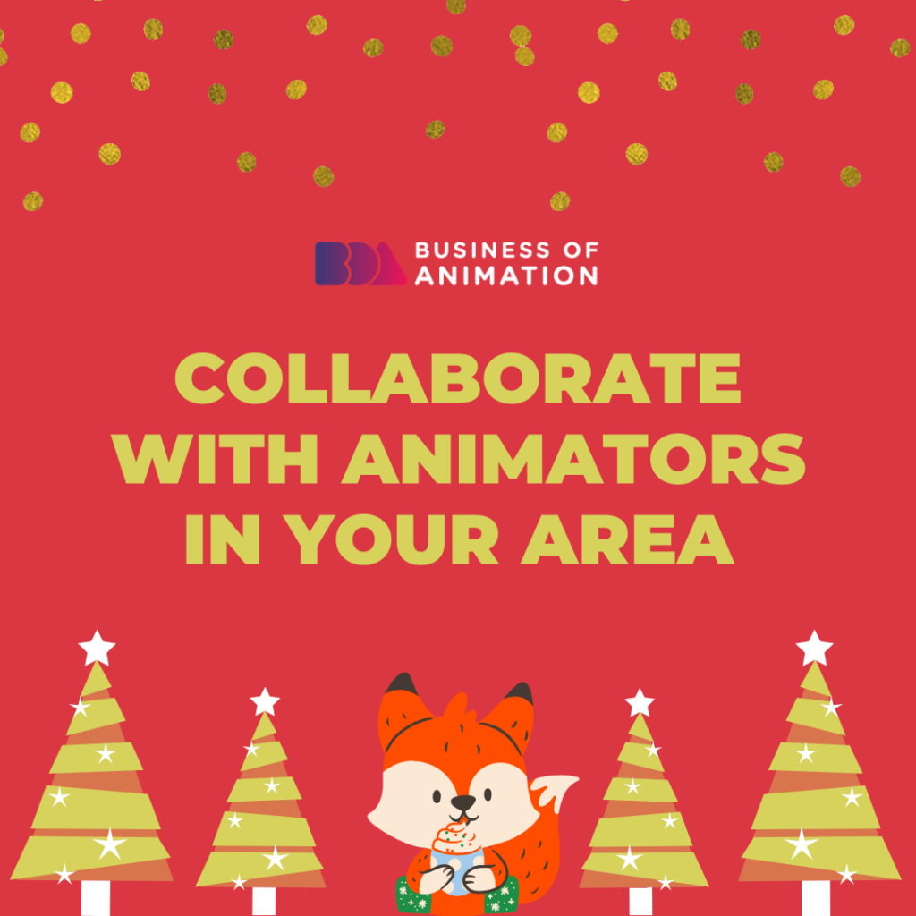 Collaborate With Animators In Your Area