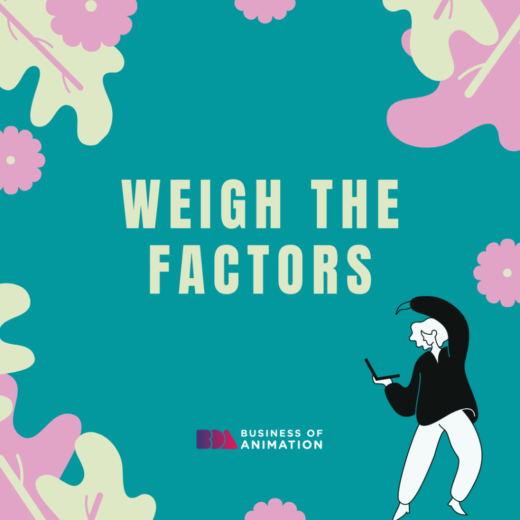 Weigh the Factors