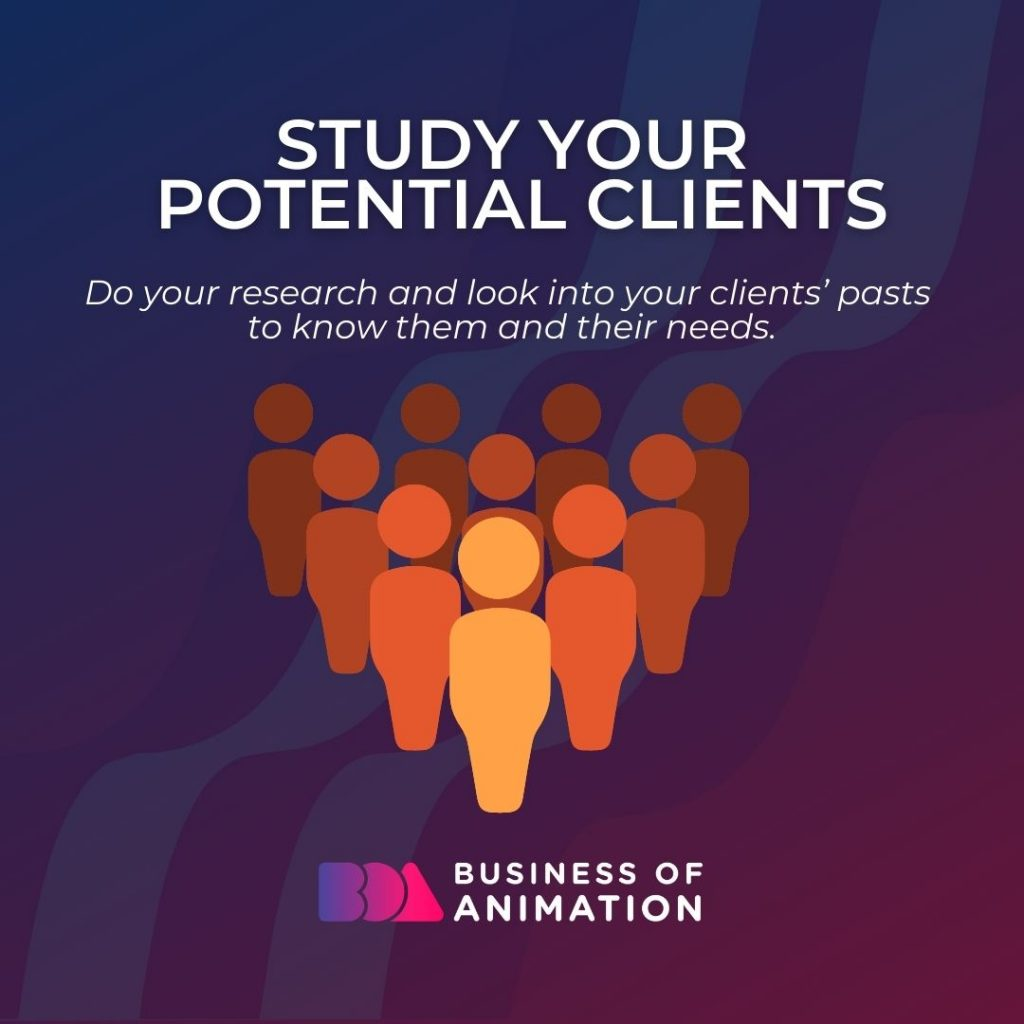 Study Your Potential Clients