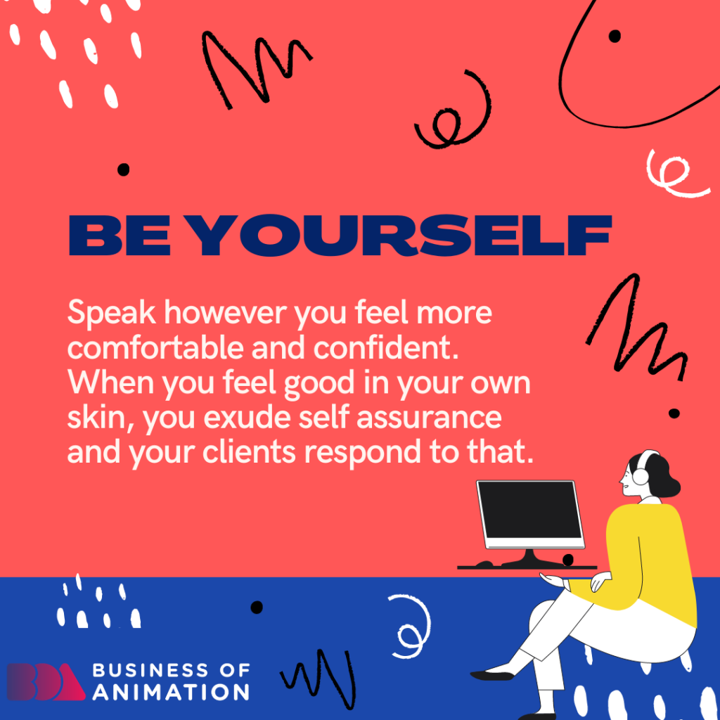 4. Be Yourself