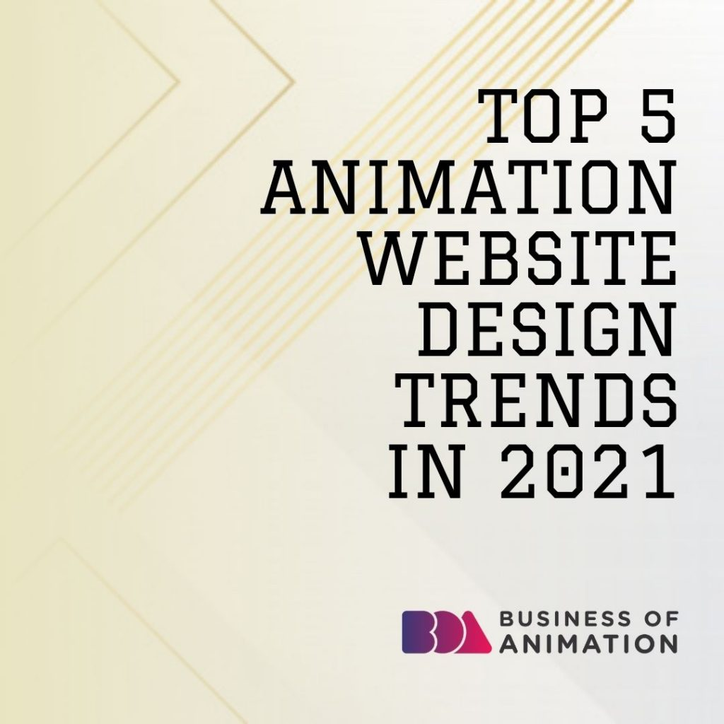Top 5 Animation Website Design Trends In 2021