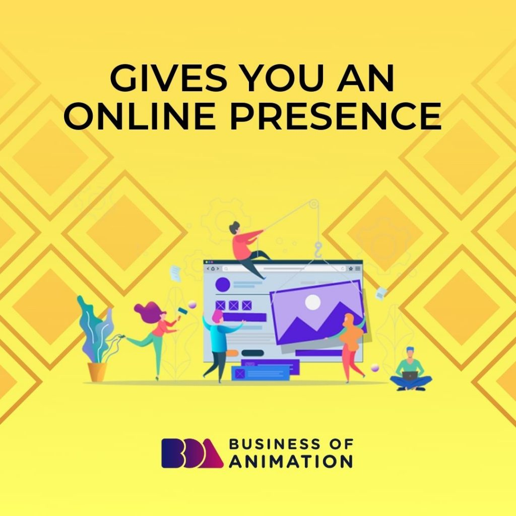 Gives you an online presence