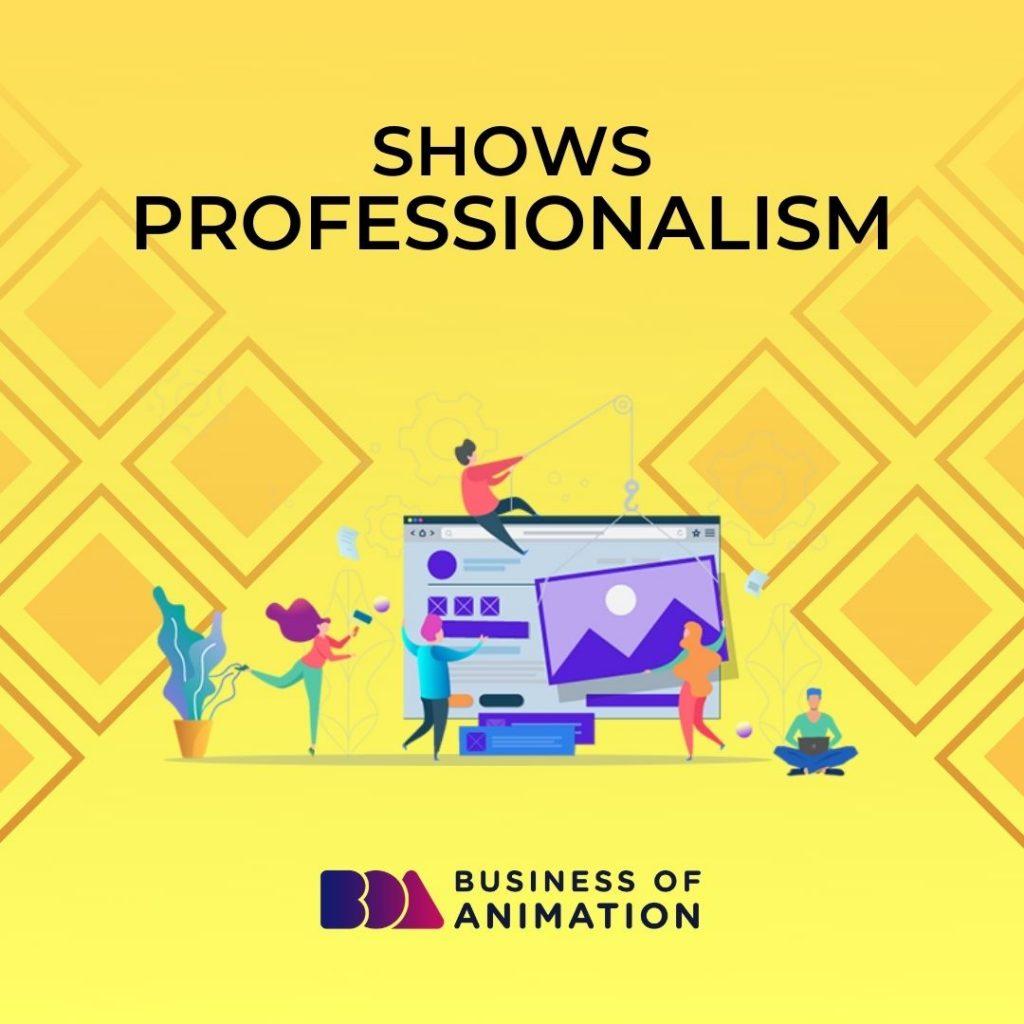 Shows Professionalism