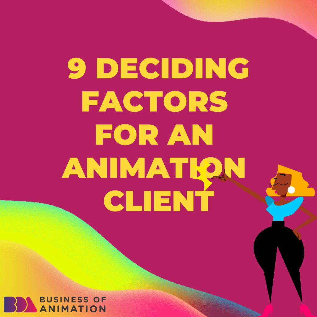 9 Deciding Factors for an Animation Client