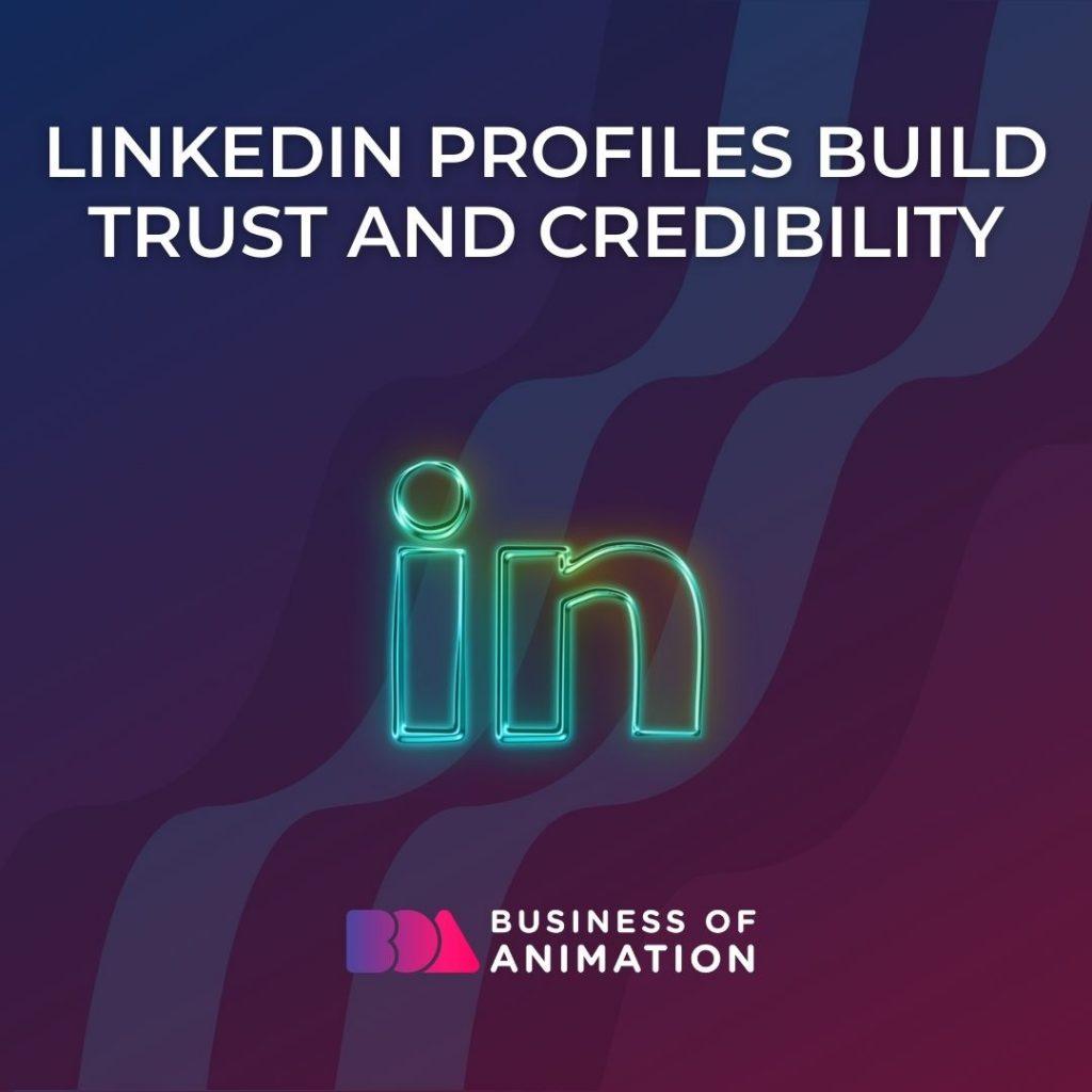 LinkedIn Profiles Build Trust and Creativity