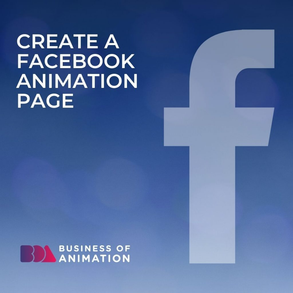 1) Create a Facebook Animation Page