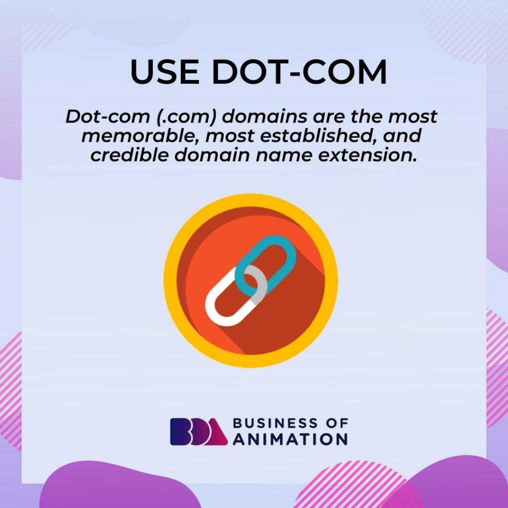 Use Dot-Com