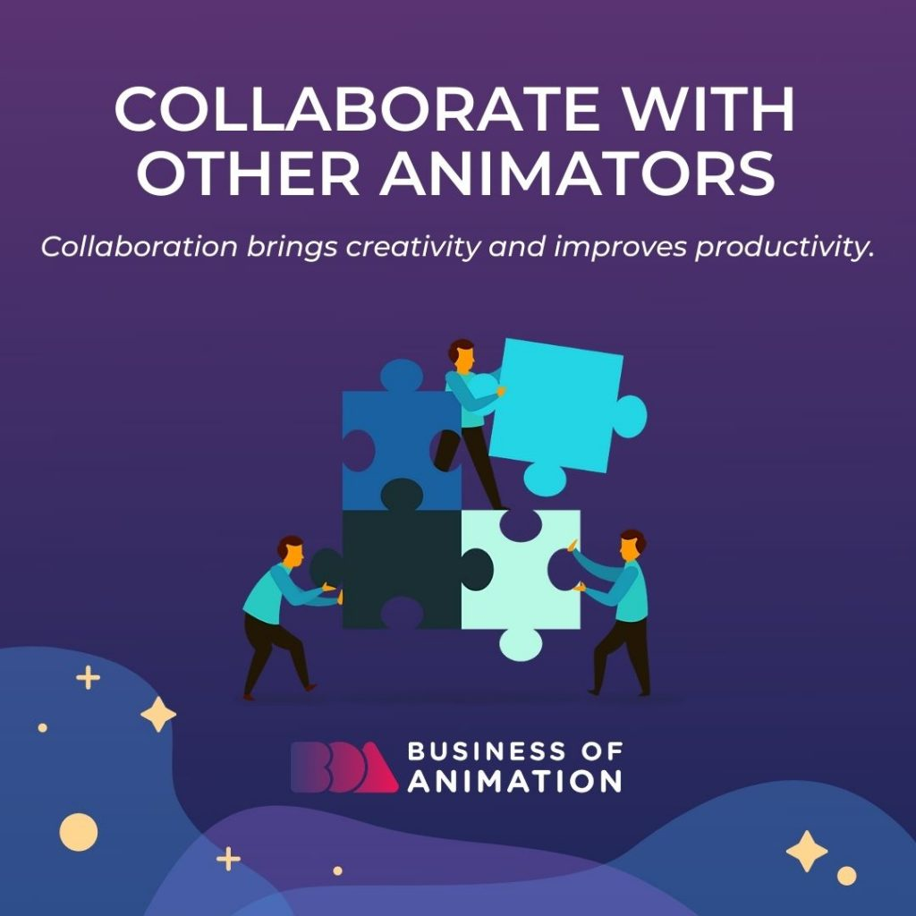Collaborate With Other Animators