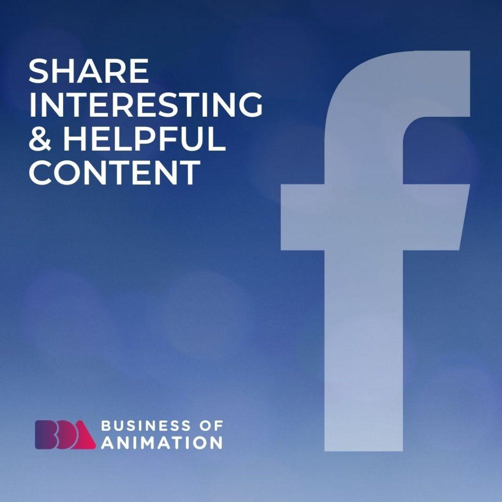 Share Interesting & Helpful Content