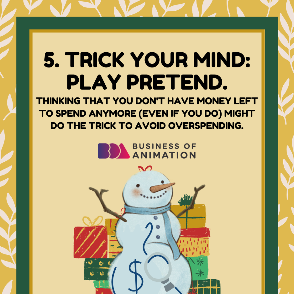 TRICK YOUR MIND: PLAY PRETEND.